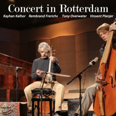 دانلود کنسرت استاد کیهان کلهر و Rembrandt Frerichs در شهر روتردام